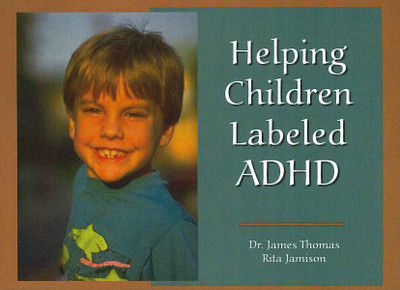 Helping Children Labeled ADHD - MP3 Series