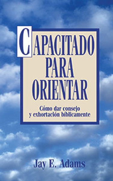 Capacitado para Orientar (Competent to Counsel)