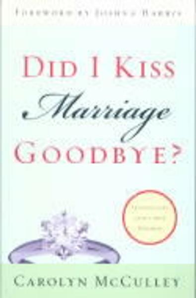 Did I Kiss Marriage Goodbye? eBook