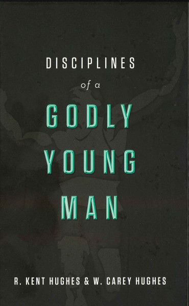 Disciplines of a Godly Young Man eBook