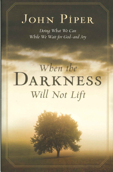 When the Darkness Will Not Lift eBook