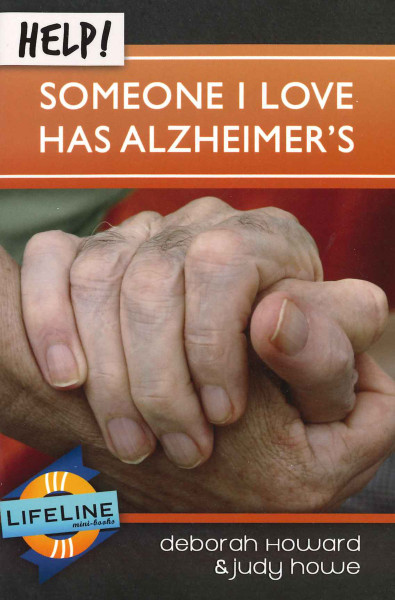 Help! Someone I Love Has Alzheimer's