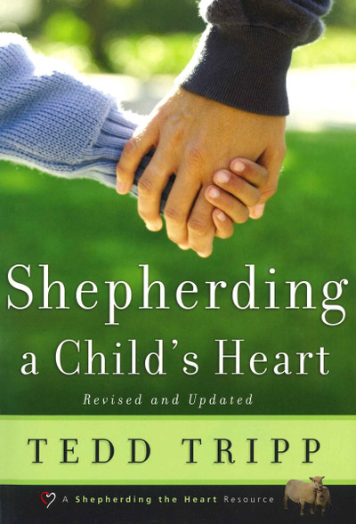 Shepherding a Child's Heart eBook