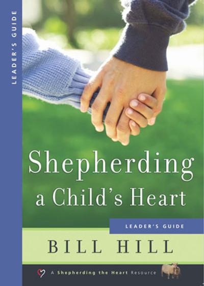 Shepherding a Child's Heart - Leader's Guide eBook