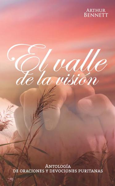 El Valle de la Visión - oraciones y devociones (Valley of Vision)