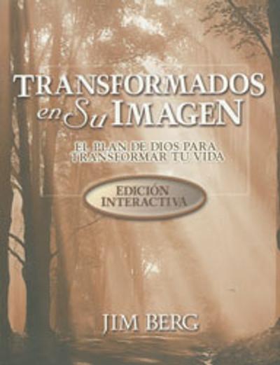 Transformados en Su Imagen Edicíon Interactiva (Changed Into His Image Student Edition)