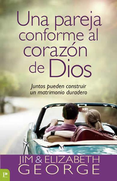Una Pareja Conforme al Corazón de Dios (Couple After God's Own Heart)