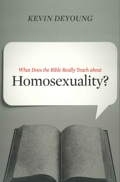 What Does the Bible Really Teach about Homosexuality? eBook