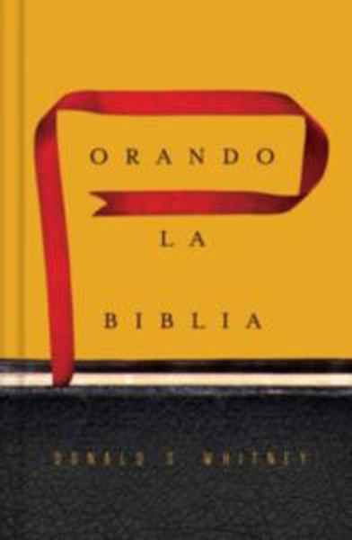 Orando la Biblia (Praying the Bible)