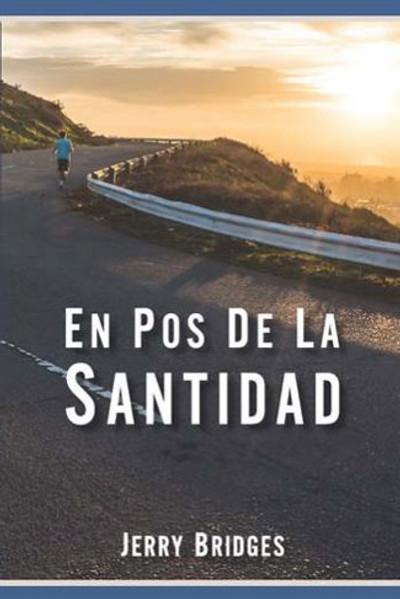 En Pos de la Santidad (Pursuit of Holiness)