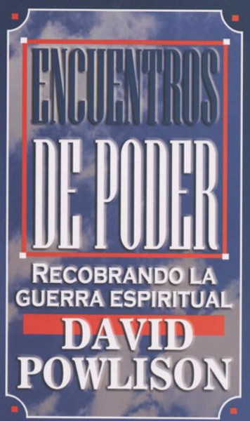 Encuentros de Poder (Power Encounters)