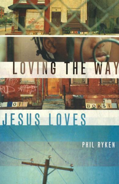 Loving the Way Jesus Loves eBook