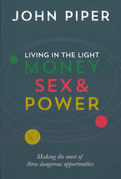 Money, Sex and Power: Living in the Light