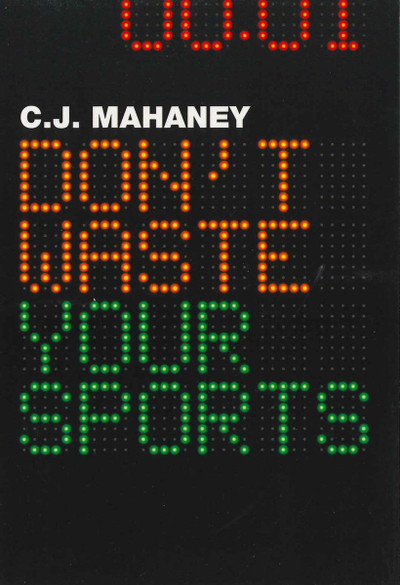 Don't Waste Your Sports eBook