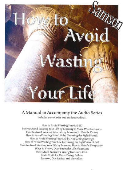 Samson - How to Avoid Wasting Your Life Manual - Downloadable PDF