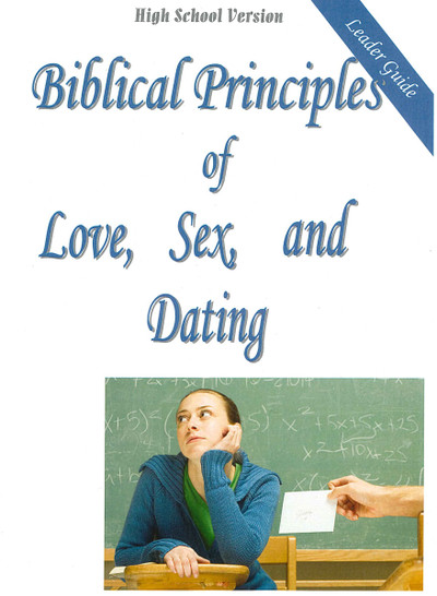 Biblical Principles of Love, Sex, & Dating - High School Leader - Downloadable PDF