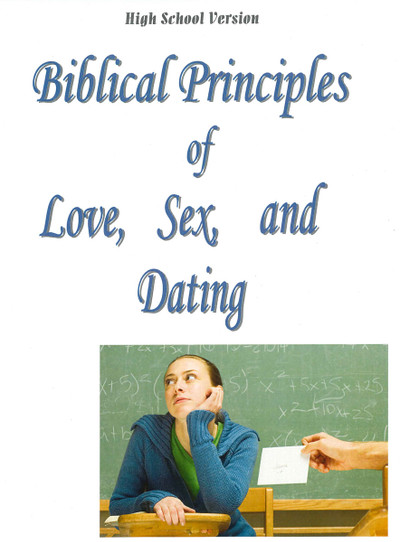 Biblical Principles of Love, Sex, & Dating - High School Student - Downloadable PDF
