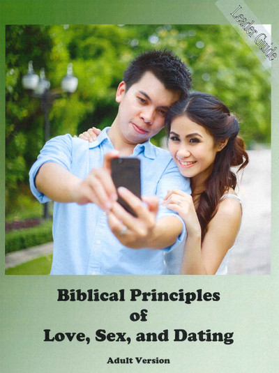 Biblical Principles of Love, Sex, & Dating - Adult Leader - Downloadable PDF