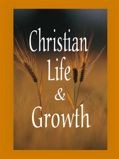 Christian Life & Growth Downloadable PDF