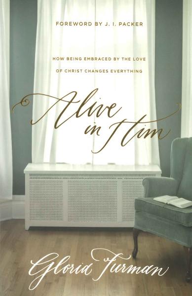 Alive in Him eBook