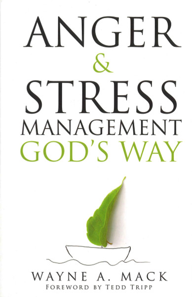 Anger & Stress Management God's Way (revised)