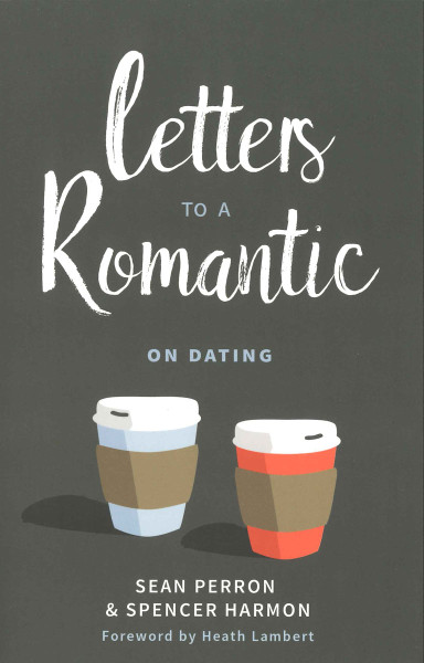Letters to a Romantic on Dating