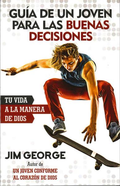 Guía de Un Joven para las Buenas Decisiones (Young Man's Guide to Decisions) (new cover)