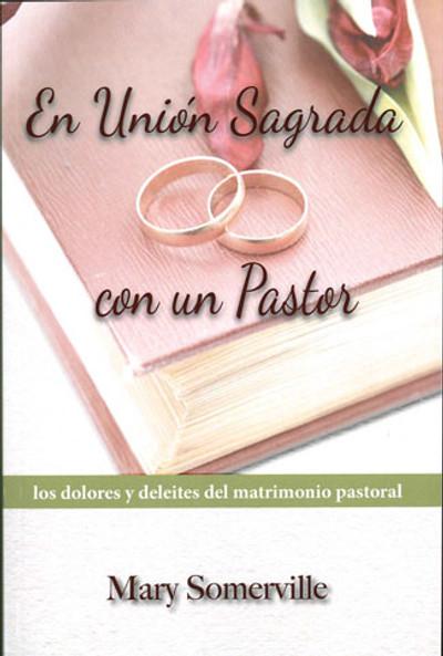 En Unión Sagrada con un Pastor (One with a Shepherd)