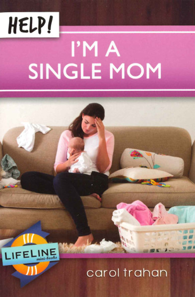 Help! I'm a Single Mom