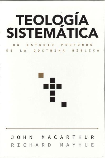 Teología Sistemática (Systematic Theology)