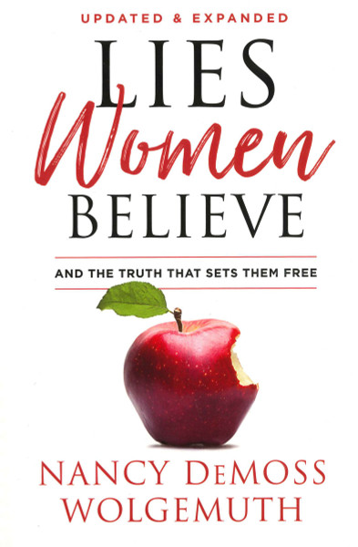 Lies Women Believe (updated and expanded)