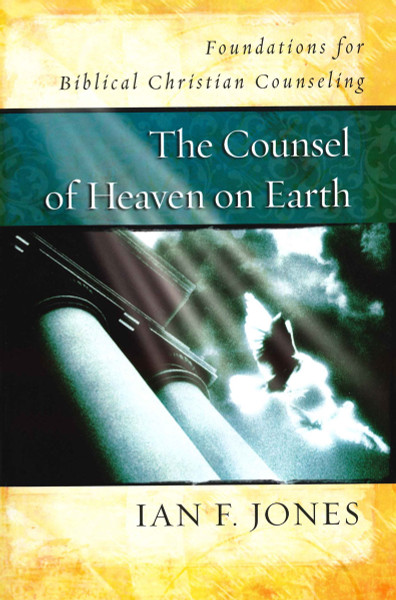 Counsel of Heaven on Earth (paperback)