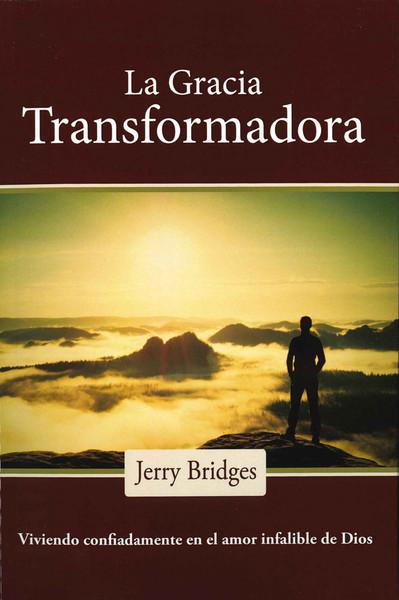 La Gracia Transformadora (Transforming Grace)