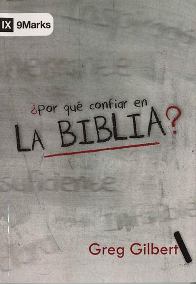 Por Qué Confiar en la Biblia (Why Trust the Bible)