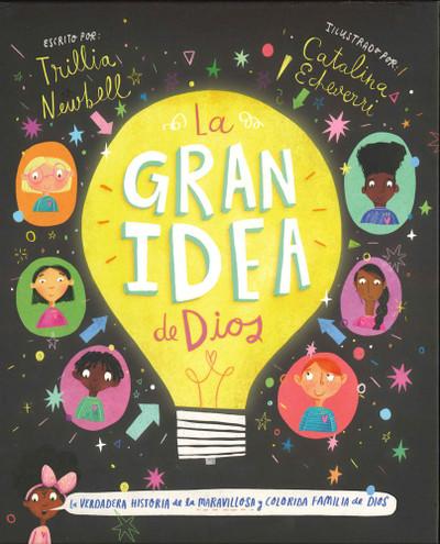 La Gran Idea de Dios! (God's Very Good Idea)