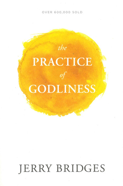 Practice of Godliness (with study guide)