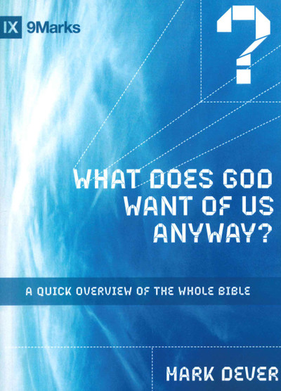 What Does God Want of Us Anyway? (paperback)