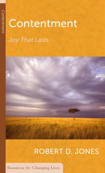 Contentment: Joy that Lasts