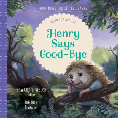 Henry Says Good-Bye