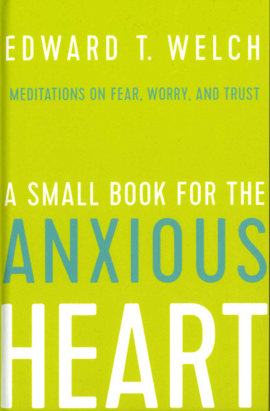 Small Book for the Anxious Heart