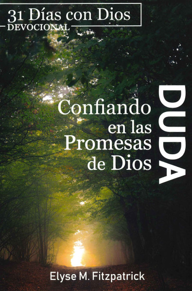 Duda (Doubt - 31 Day Devotional)