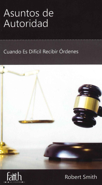 Asuntos de Autoridad (Authority Issues)