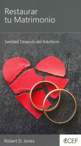 Restaurar Tu Matrimonio (Restoring Your Broken Marriage)