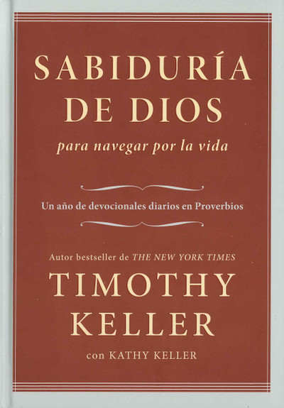 Sabiduría de Dios (God's Wisdom for Navigating Life)