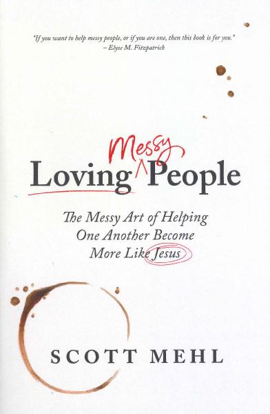 Loving Messy People
