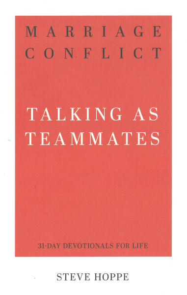 Marriage Conflict: Talking as Teammates