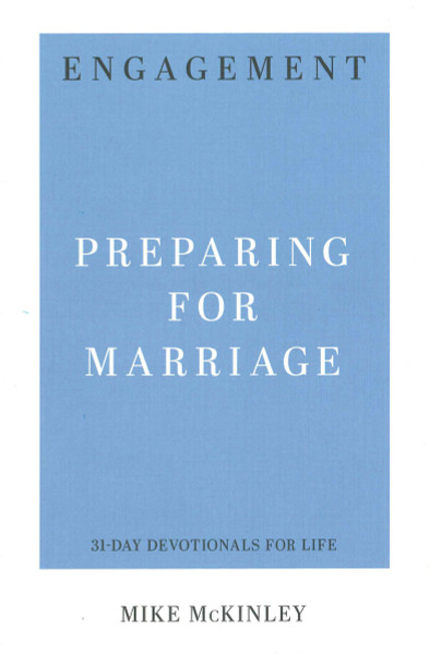 Engagement: Preparing for Marriage