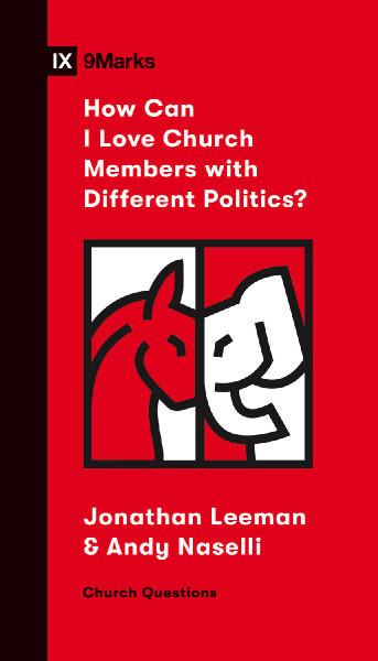 How Can I Love Church Members with Different Politics eBook