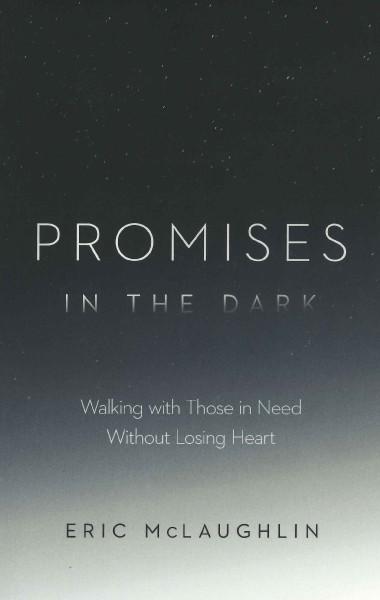 Promises in the Dark