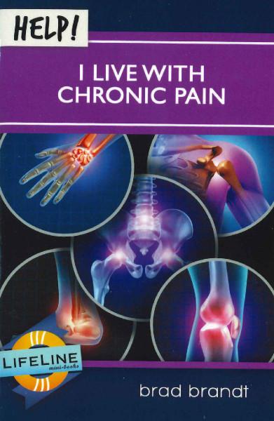 Help! I Live with Chronic Pain